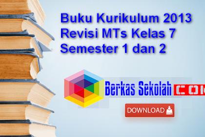 Buku Kurikulum 2013 Revisi MTs Kelas 7 Semester 1 dan 2