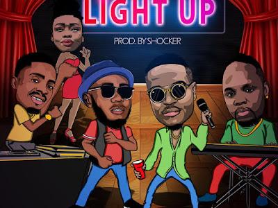 HOT DOWNLOAD: Boyodre ft Femzy x Oba x Kemi x Mash  - Light Up (Prod By Shocker)  M&M By LAH LAH
