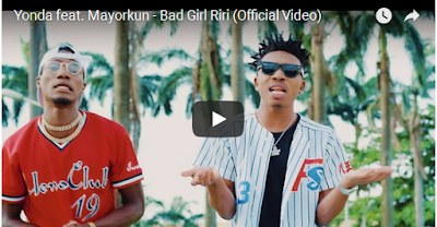 young - VIDEO: Yonda ft. Mayorkun – Bad Girl Riri