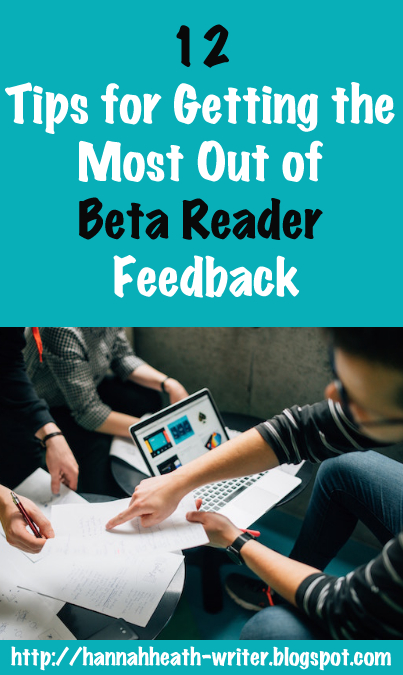12 Tips for Getting the Most Out of Beta Reader Feedback