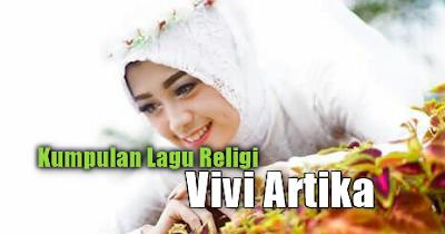 Vivi Artika, New Kendedes, Lagu Religi, Dangdut Koplo, 2018,Kumpulan Lagu Vivi Artika Mp3 Religi Versi Dangdut Koplo Full Rar