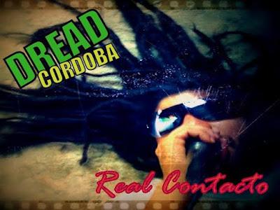 DREAD CÓRDOBA - Real Contacto (2014)