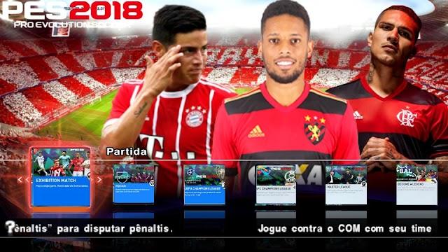 PES 2018 COM NOVAS FACES BRASILEIRAS COM BRASILEIRO e EUROPEU ATUALIZADO PARA PPSSPP