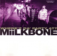1995 - Miilkbone – Where'z Da Party At (CDM)