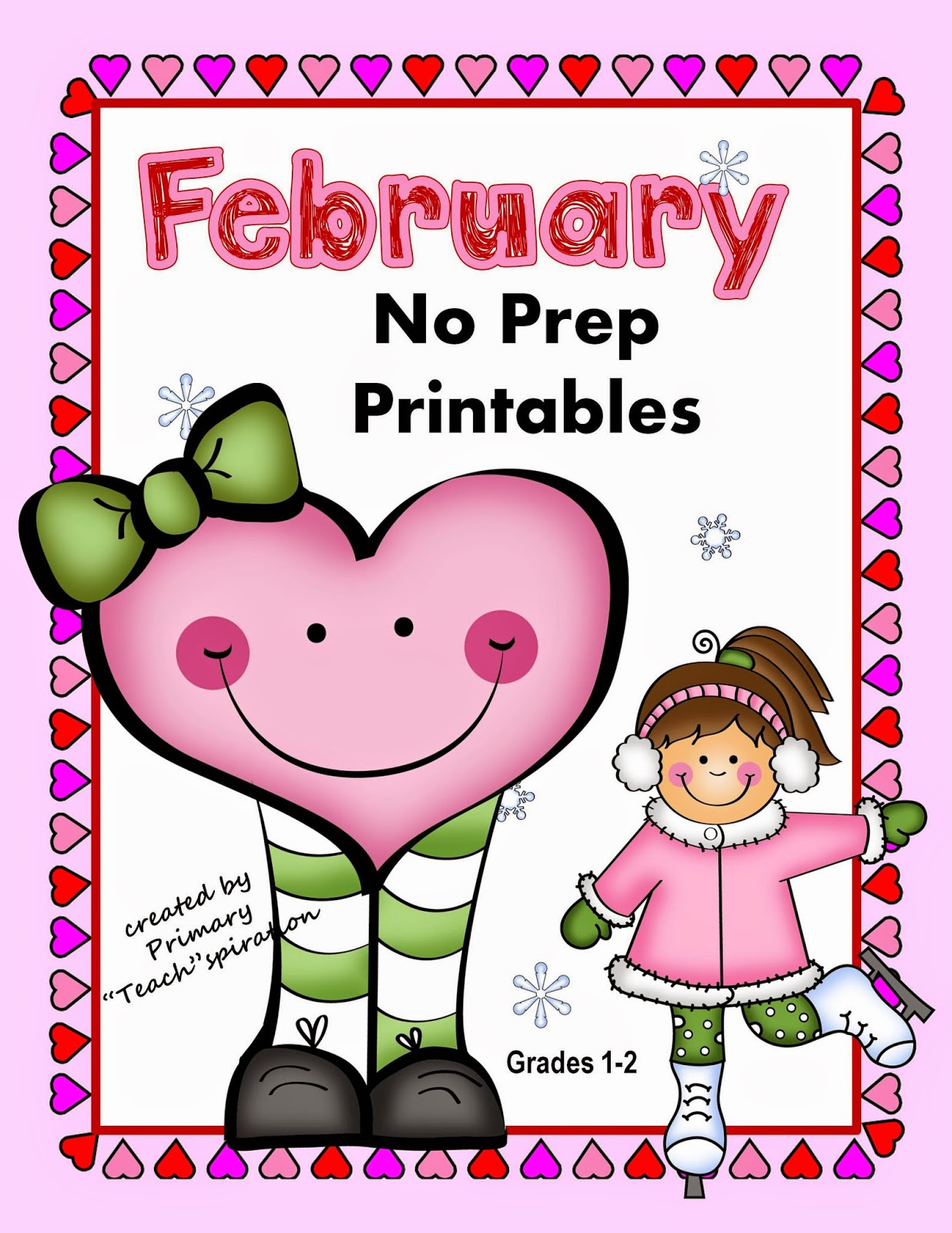 The Best Of Teacher Entrepreneurs February No Prep Printables