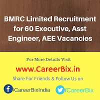 BMRC Limited Recruitment for 60 Executive, Asst Engineer, AEE Vacancies