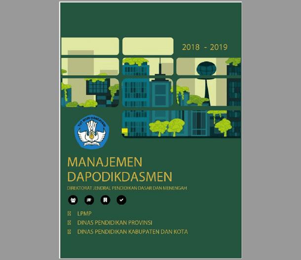 Panduan Manajemen Dapodik 2018-2019 untuk Operator Dinas dan LPMP