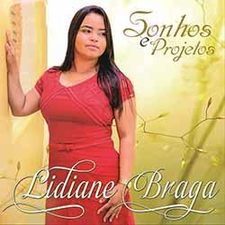 Baixar CD Sonhos e Projetos - Lidiane Braga