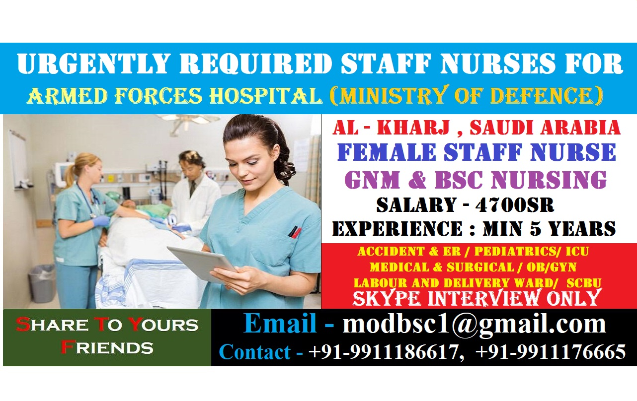 Urgently Required Staff Nurses for Armed Forces Hospital (Ministry of Defence) AL - KHARJ , SAUDI ARABIA