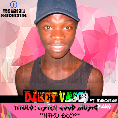 Dj key vasco ft Sbucardo