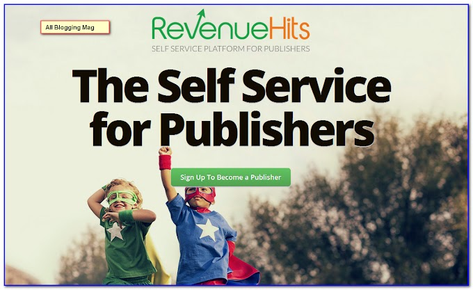 RevenueHits Review: Best AdSense Alternative for Low Traffic Websites 2017