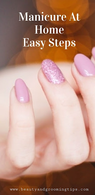 Easy steps for a DIY home manicure. No need to go to an expensive salon; do it in the comforts of your home. #diymanicure #homemanicure #handsandnails #prettynails #prettynails #wellgroomedhands