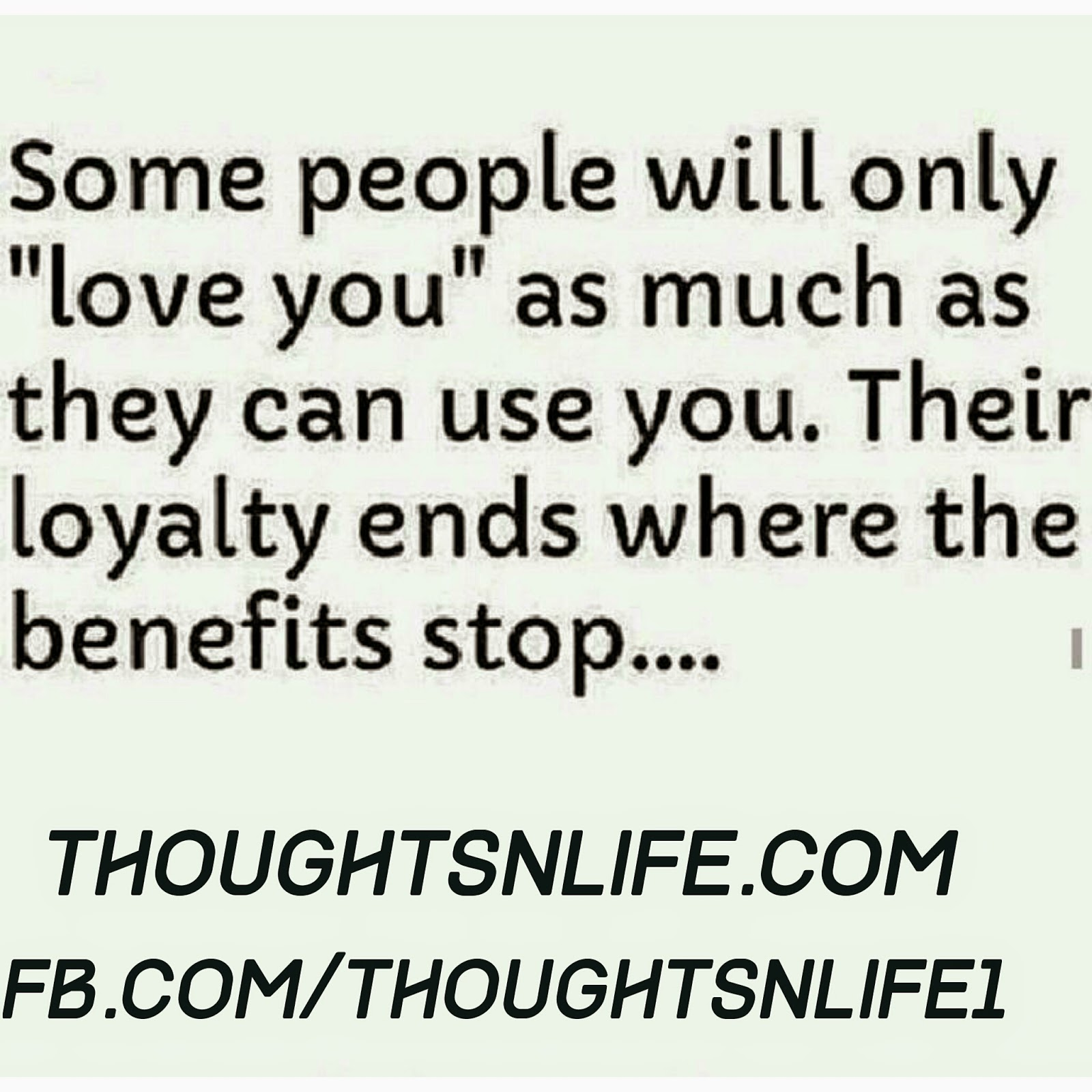 Their Loyalty Ends Where The Benefits Stops