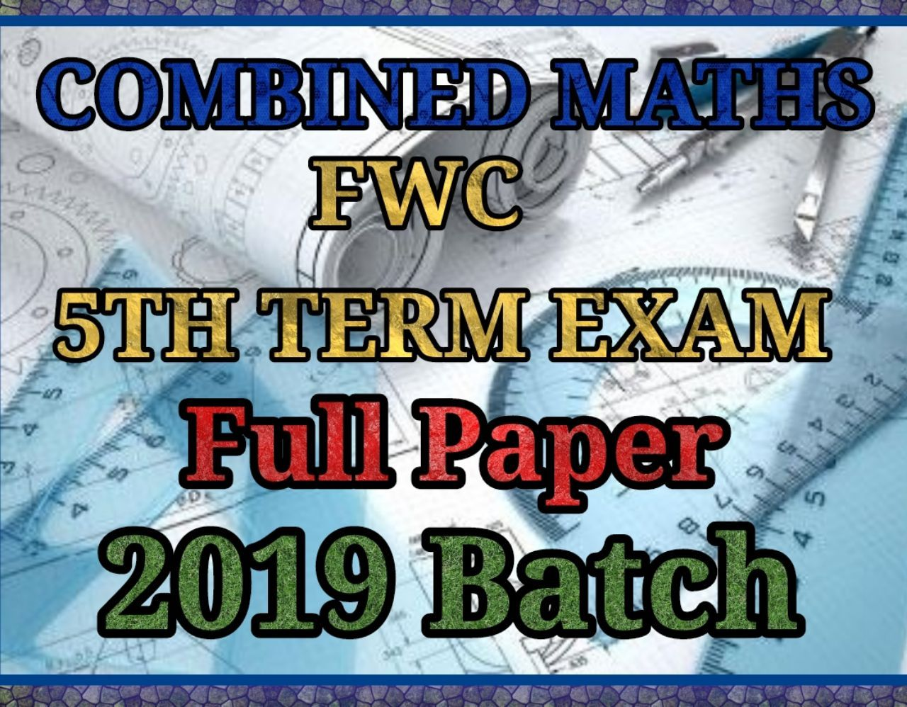 COMBINED MATHS_FWC 2019 BATCH 5TH TERM EXAM - SCIENCE ORBIT