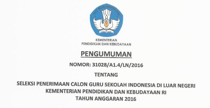 117 Peserta Calon Guru Sekolah Indonesia Luar Negeri Tahun 2016 yang Lolos Administrasi