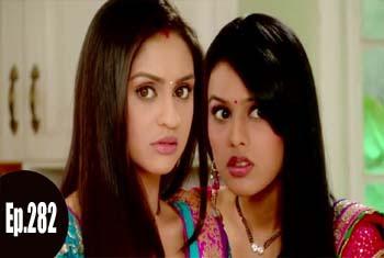 Ek Hazaaron Mein Meri Behna Hai Episode 282 - Dekho Drama TV