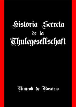 http://www.mediafire.com/file/2vcnxhna6qg5jqt/Nimrod+de+Rosario+Historia+Secreta+de+La+Thule+Gesellschaft.pdf