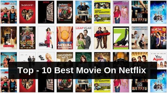 Top - 10 Best Movie On Netflix | Netflix Movies List 2018