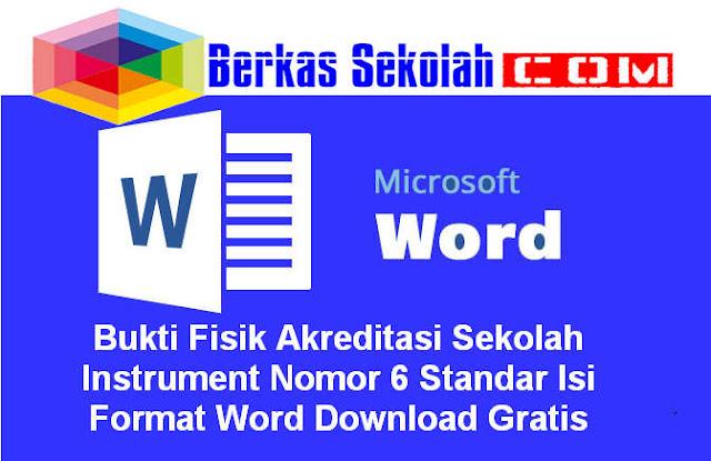 Bukti Fisik Akreditasi Sekolah Instrument Nomor 6 Standar Isi Format Word Download Gratis