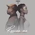 Regalo Joints X Dimah - Rescue Me (Afrikan Roots Remix)
