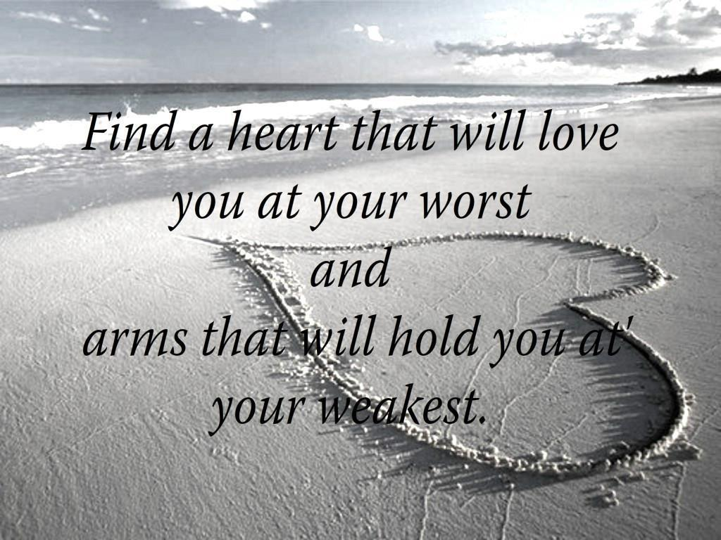 love quotes and sayings Find a heart