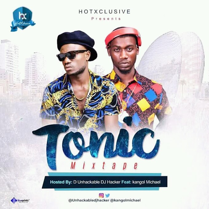 Hot exclusive mix tape - D unchakable dj hacker ft kangol Michael -- TONIC