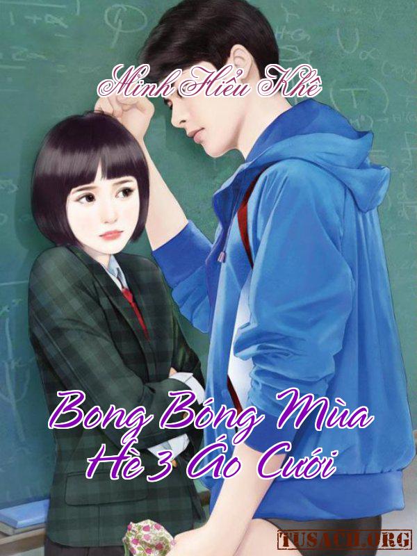 Bong Bóng Mùa Hè 3: Áo Cưới