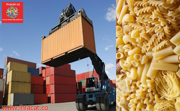 türkiye makarna ihracat, turkey pasta export