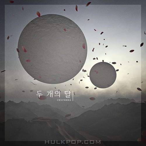 CENCHREA – 두 개의 달 – Single