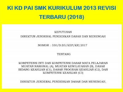 KI KD Mata Pelajaran PAI SMK Kurikulum 2013 Revisi (2018)