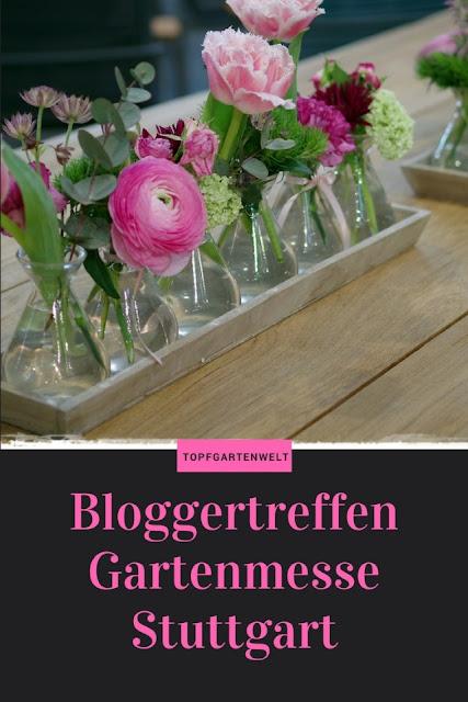 Bloggertreffen Gartenmesse Stuttgart 2018 - Gartenblog Topfgartenwelt #bloggertreffen #messestuttgart