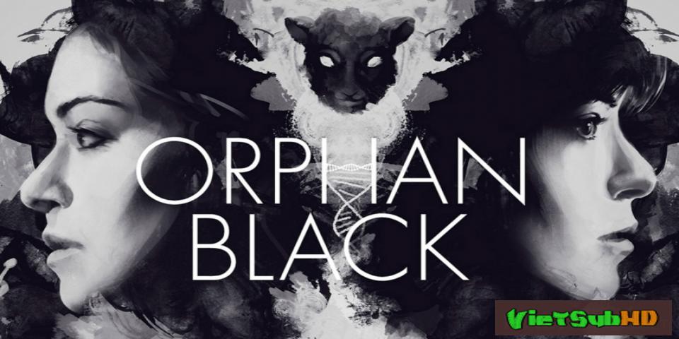 Phim Hoán Vị (phần 5) Tập 9/10 VietSub HD | Orphan Black (season 5) 2017