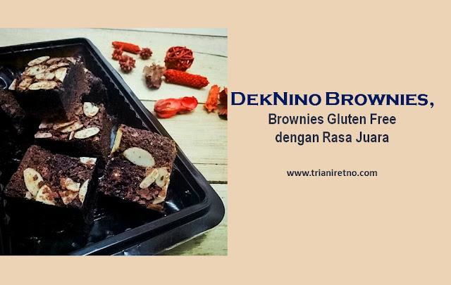 DekNino Brownies, Brownies Gluten Free dengan Rasa Juara