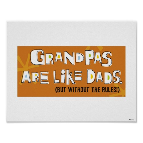 Grandpas Are Like Dads.. | Funny Poster
