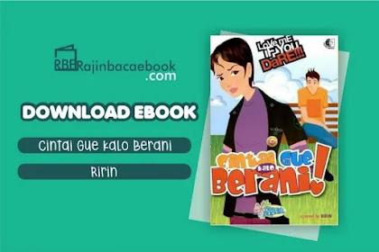 Download Novel Cintai Gue Kalo Berani by Ririn Pdf