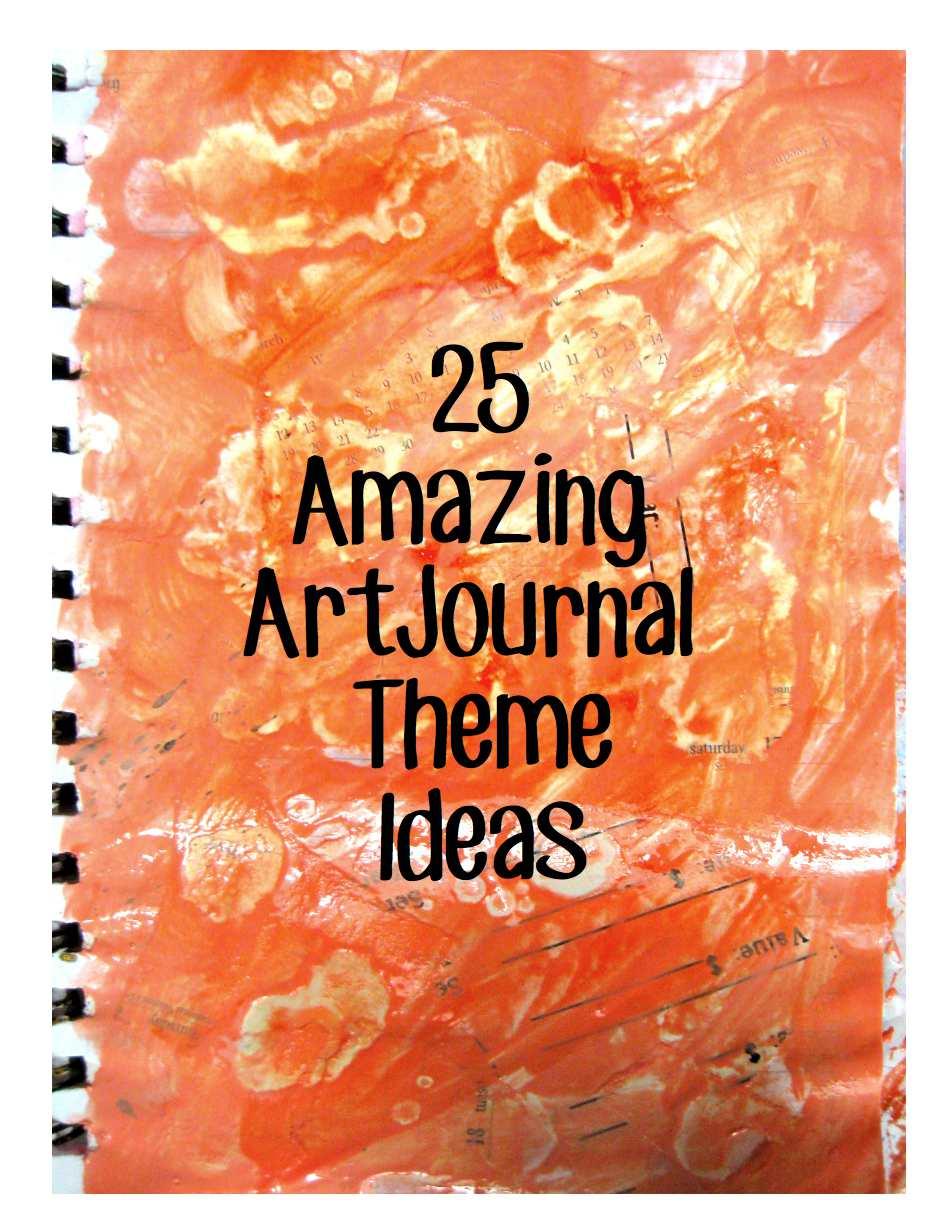 25 Amazing Teen Selfies: Woke Up With Ideas: 25 Amazing Art Journal Theme Ideas