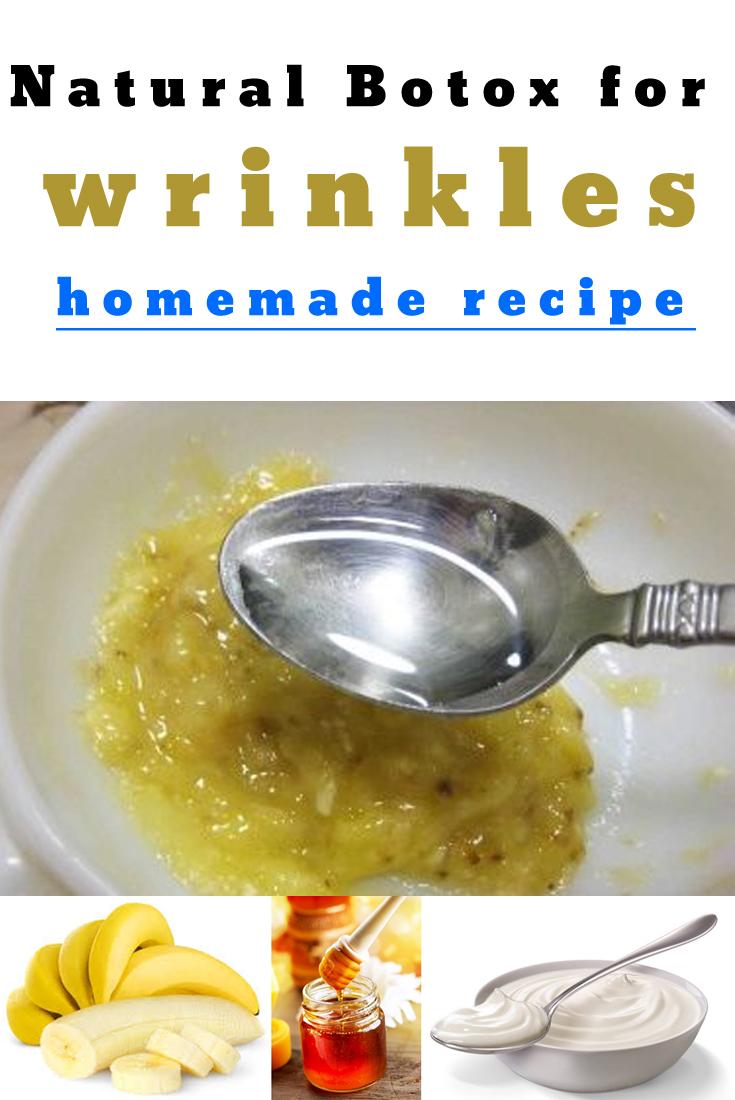 Natural Botox for wrinkles Homemade recipe