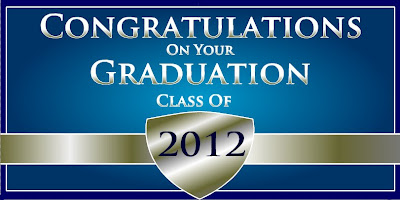Congratulations On Your Graduation Class of 2012