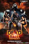 Quả Bóng Tử Thần - Deadball