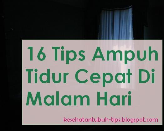 Tips Ampuh Tidur Cepat Di Malam Hari