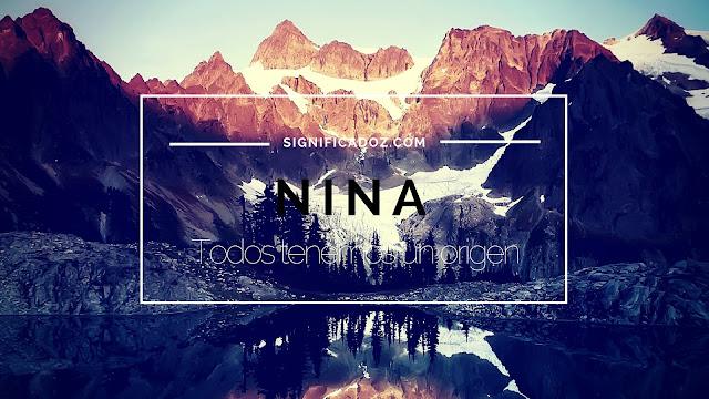 Significado y Origen del Nombre Nina ¿Que Significa?