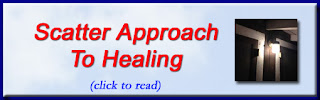 http://mindbodythoughts.blogspot.com/2015/12/scatter-approach-to-healing.html