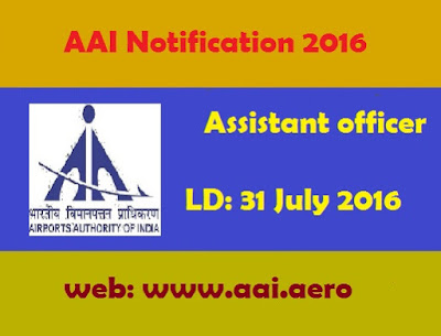 Airport Authority of India Recruitment 2016 Assistant officer jobs aai.aero