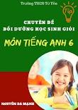 Chuyên đề bồi dưỡng học sinh giỏi môn tiếng anh 6 - Nguyễn Bá Mạnh