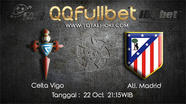 PREDIKSIBOLA - PREDIKSI TARUHAN BOLA CELTA VIGO VS ATL. MADRID 22 OCTOBER 2017 (LA LIGA)