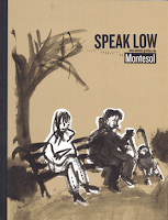 Speak Low de Montesol, edita Sins Entido