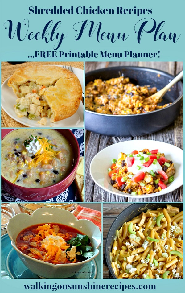 Weekly Menu Plan | Shredded Chicken Recipes using your Crock Pot | Easy and Delicious Recipes from Walking on Sunshine Recipes.