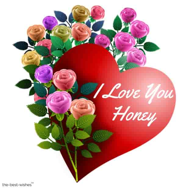 i love you honey