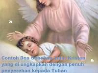 Contoh Doa Sebelum Tidur Kristen yang di ungkapkan dengan penuh penyerehan kepada Tuhan