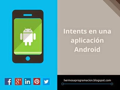 Intents en una aplicación Android